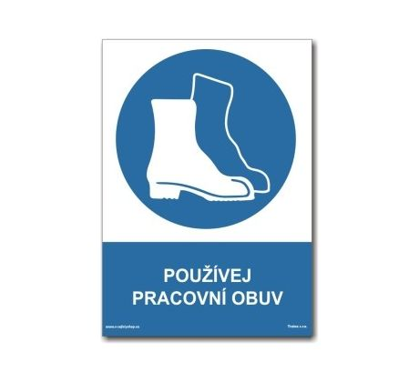 GlobShop - Bezpečnostní značení - Bezpečnostní pokyny - Příkazové - MODRÁ - Používej  pracovní obuv b91949b3bd